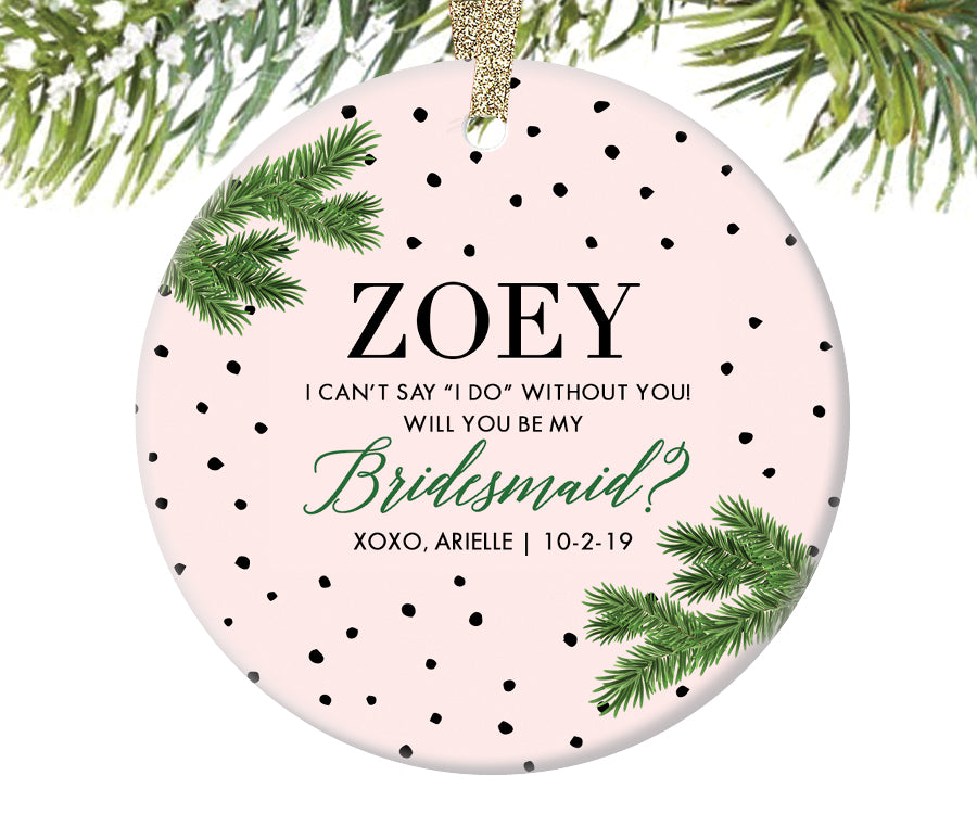 Bridesmaid Proposal Christmas Ornament, Personalized | 218