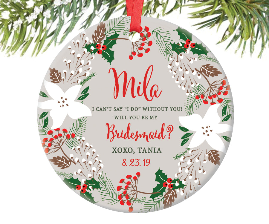 Bridesmaid Proposal Christmas Ornament, Personalized | 227
