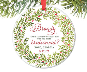 Will You Be My Bridesmaid Christmas Ornament, Personalized | 230