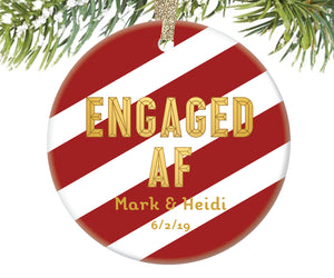 Engaged AF Christmas Ornament, Personalized | 332
