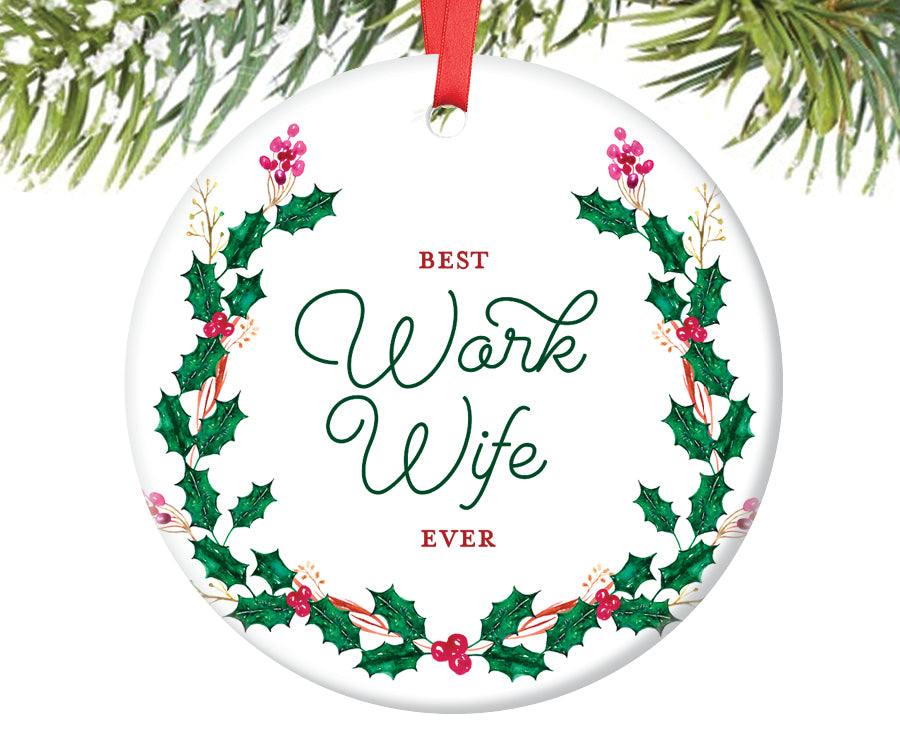 Best Work Wife Ever Ornament  | 414