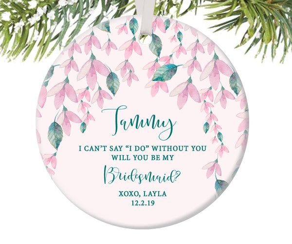 Bridesmaid Proposal Christmas Ornament, Personalized | 476