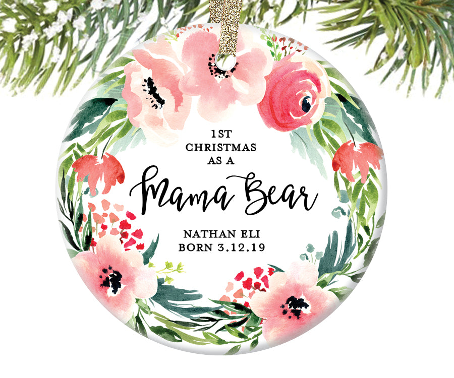 1st Christmas as a Mama Bear Ornament, Personalized | 488