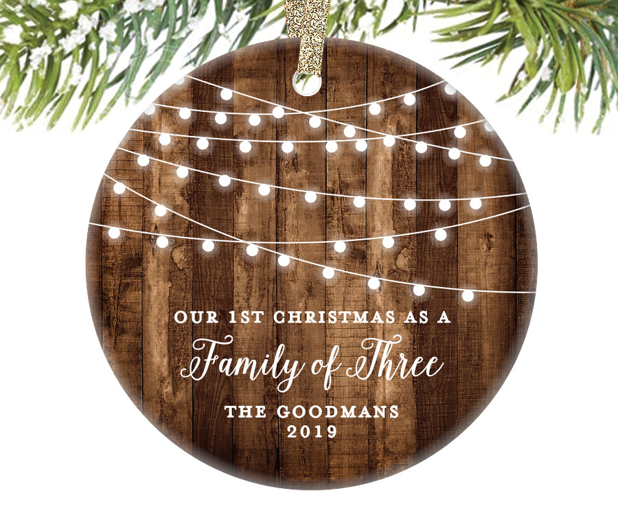 1st Christmas as a Family of Three Ornament, Personalized | 539