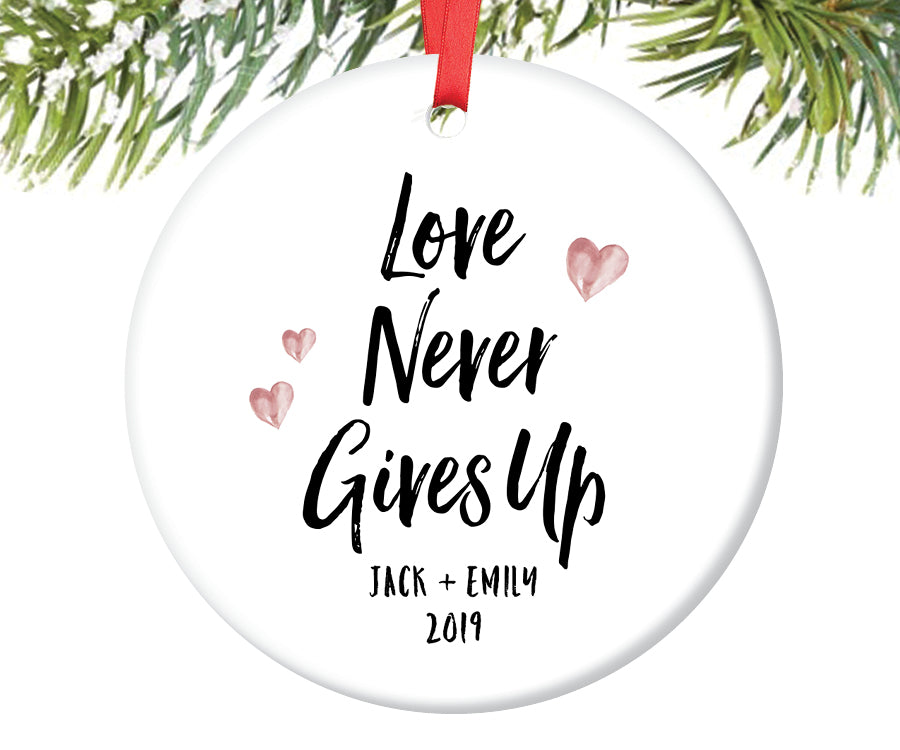 Love Never Gives Up Christmas Ornament, Personalized | 615