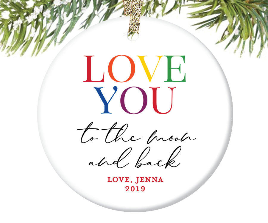 Love You To The Moon And Back Christmas Ornament, Personalized | 616