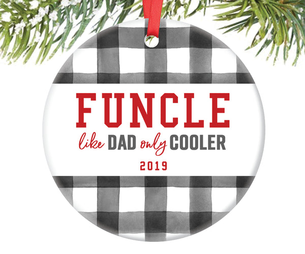 Funcle Like Dad Only Cooler Ornament, Personalized | 710