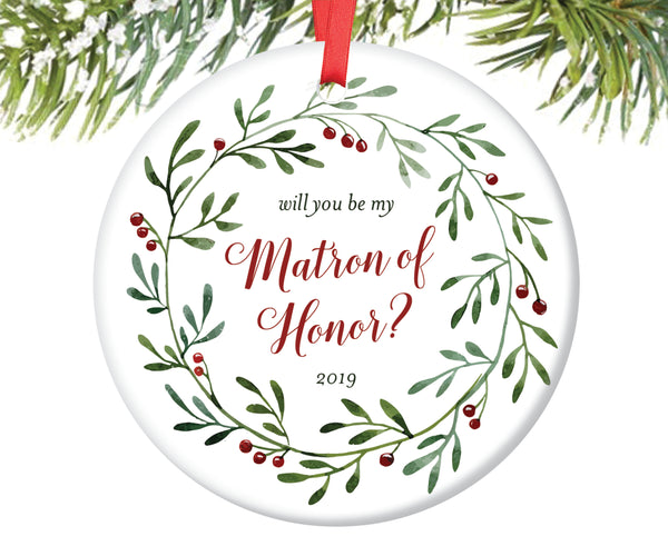 Will You Be My Matron of Honor Ornament