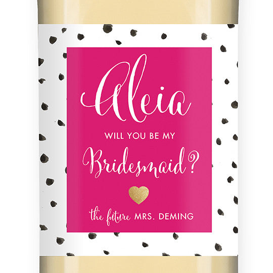 """Aleia"" Fuchsia Dalmation Bridesmaid Proposal Wine Labels"