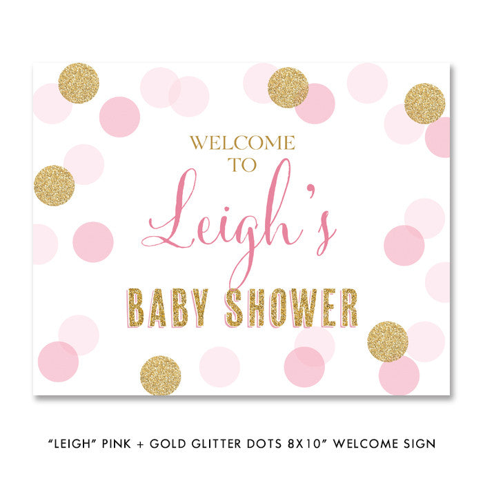 "Pink + gold glitter dots ""Leigh"" baby shower welcome party sign 