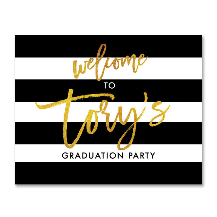 """Tory"" Black White + Gold Graduation Party Welcome Sign"