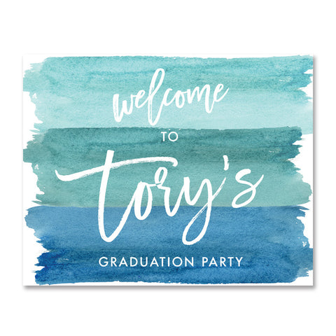 """Tory"" Turquoise Watercolor Graduation Party Welcome Sign"