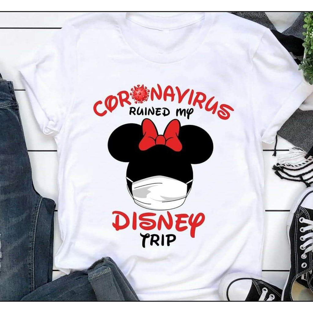 Coronavirus Ruined my disney trip shirt