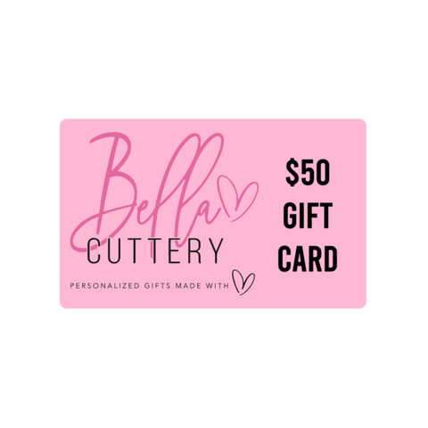 $50 E-Gift Card for BellaCuttery
