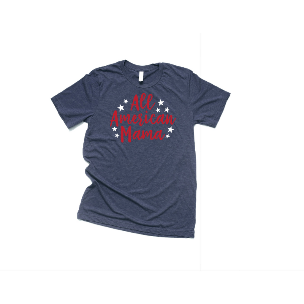 All American Mama Shirt heather navy shirt with red text and white stars