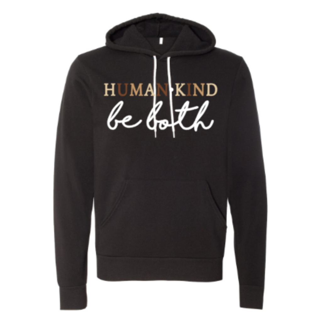 human kind be both black hoodie