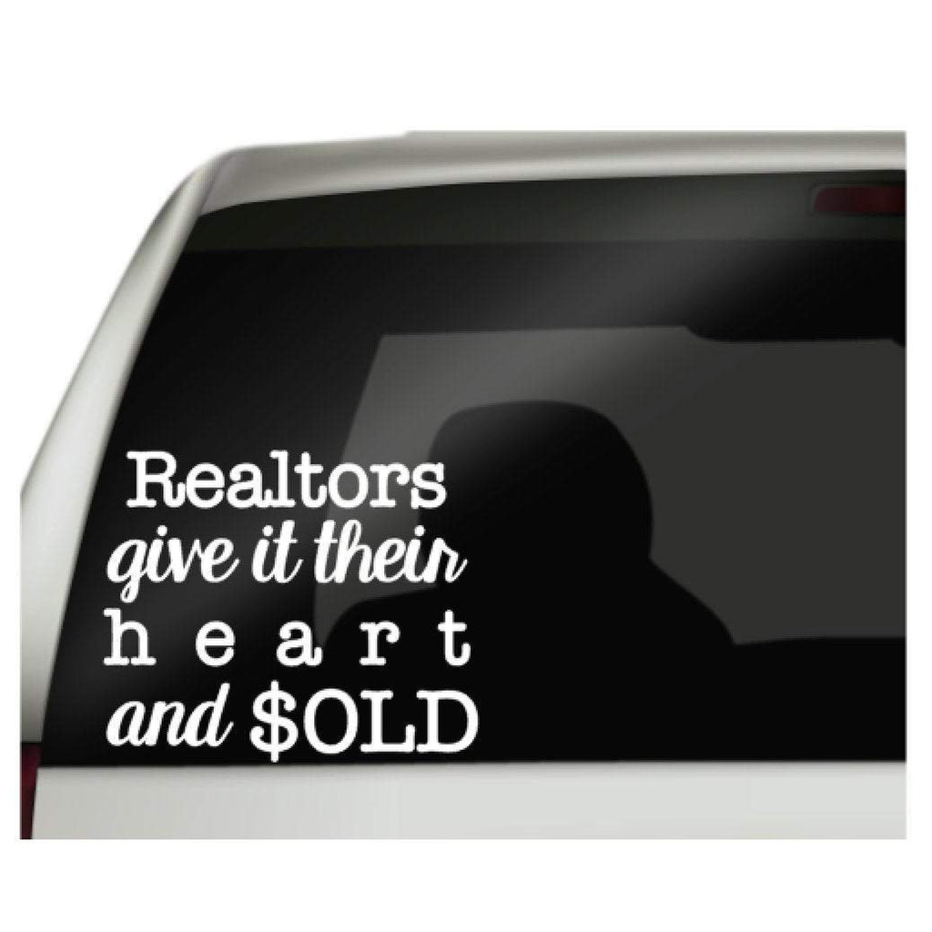 realtors give it their heart and sold vinyl car decal