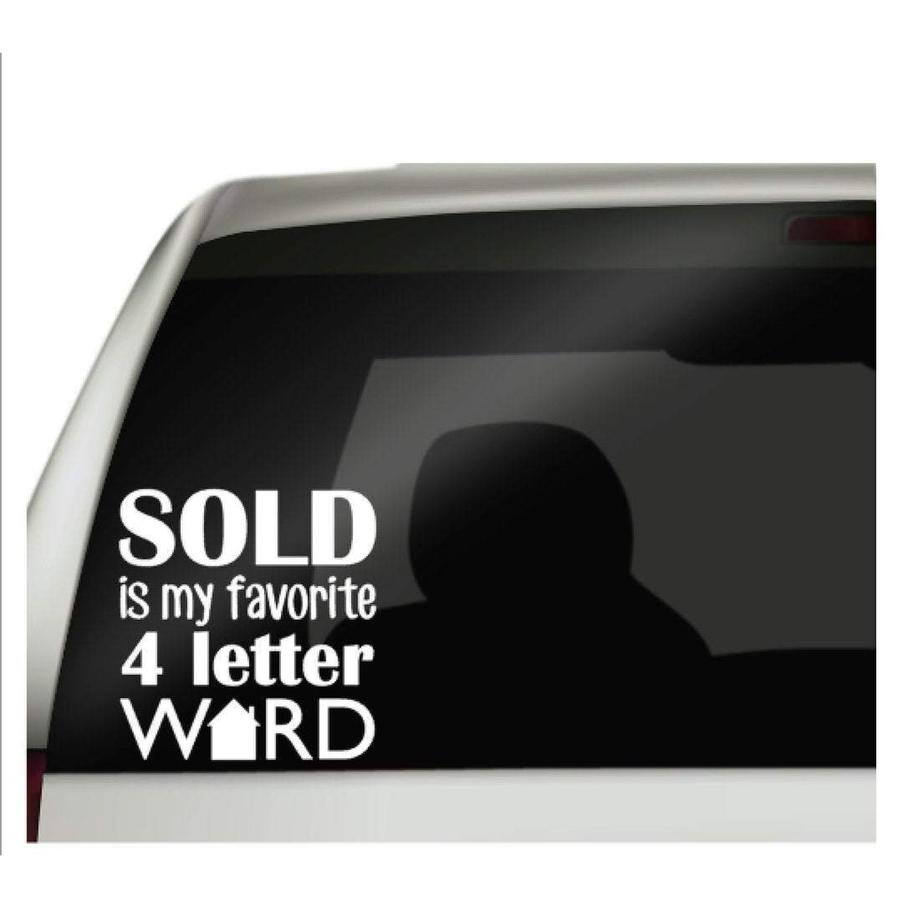 Sold is my favorite four letter word realtor decal