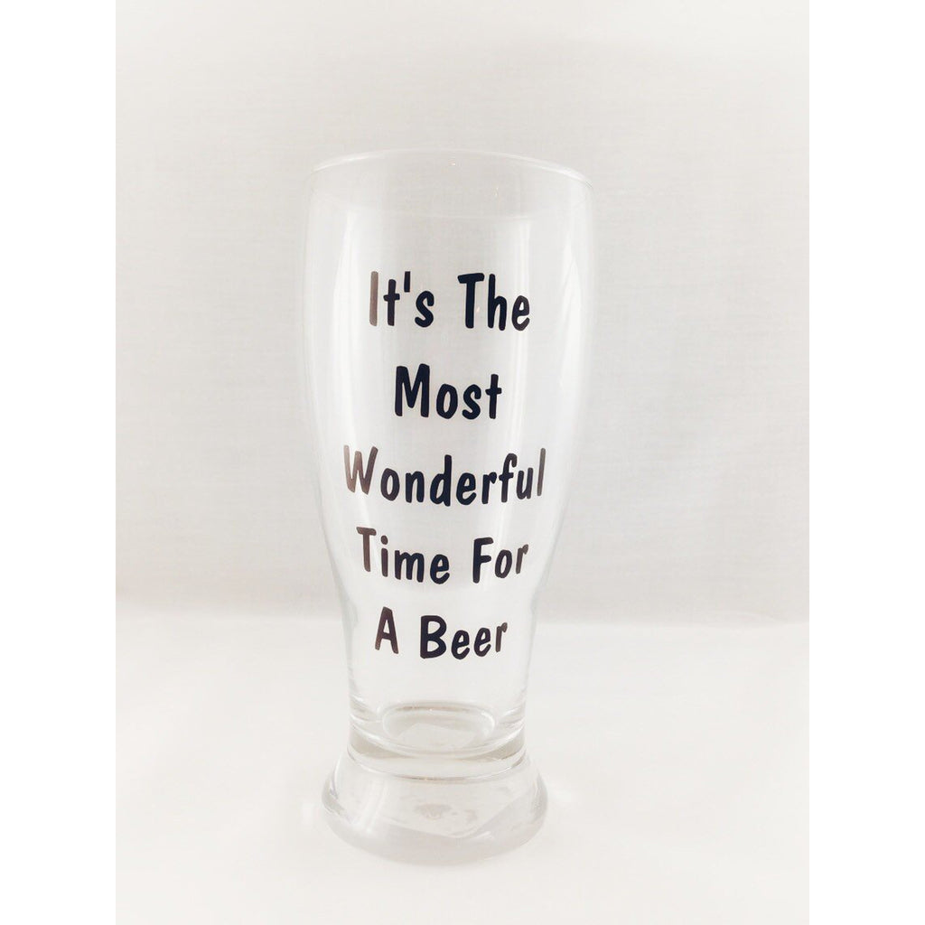its the most wonderful time for a beer pilsner glass