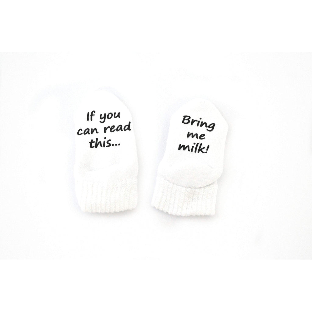 if you can read this bring me milk baby toddler white socks with black text