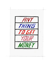 #113 ANY THING TO GET YOUR MONEY