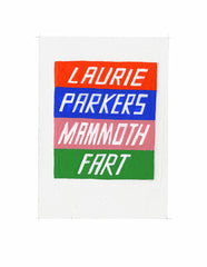 #24 LAURIE PARKERS MAMMOTH FART