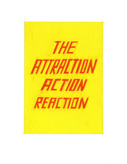 #29 THE ATTRACTION ACTION REACTION