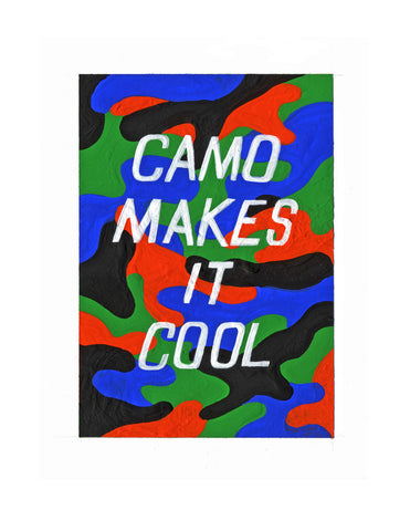 #6 CAMO MAKES IT COOL