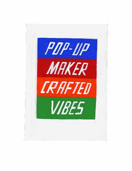 #44 POP-UP MAKER CRAFTED VIBES