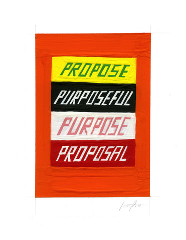 #168 PROPOSE PURPOSEFUL PURPOSE PROPOSAL