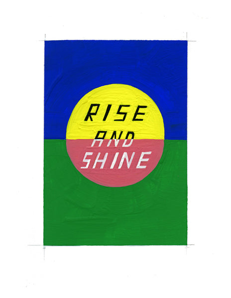#110 RISE AND SHINE
