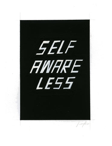 #187 SELF AWARE LESS