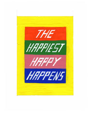 #127 THE HAPPIEST HAPPY HAPPENS