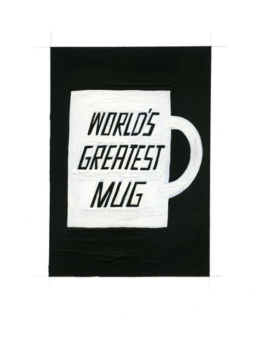 #152 WORLD'S GREATEST MUG