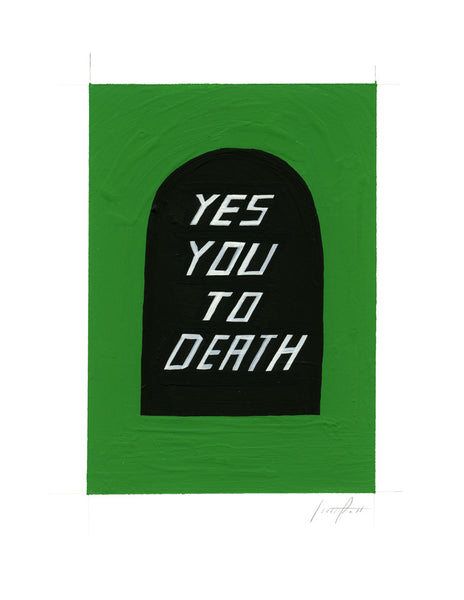#170 YES YOU TO DEATH