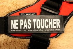"""Ne Pas Toucher"" Large Harness Labels - Set of 2 Labels / patches - JULIUSK9® CANADA"