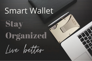Smart Wallet Stay Organized Live Better banner