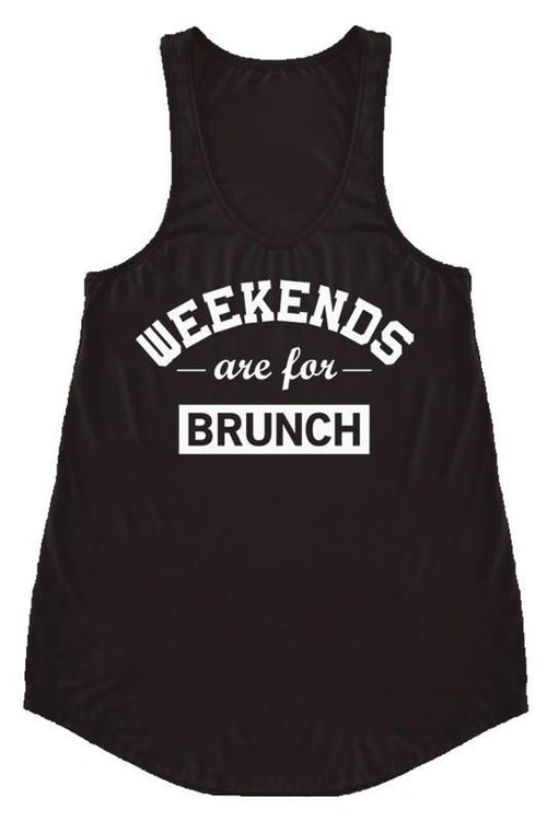 Weekends Are For Brunch Racerback Tank Top - The Laguna Room