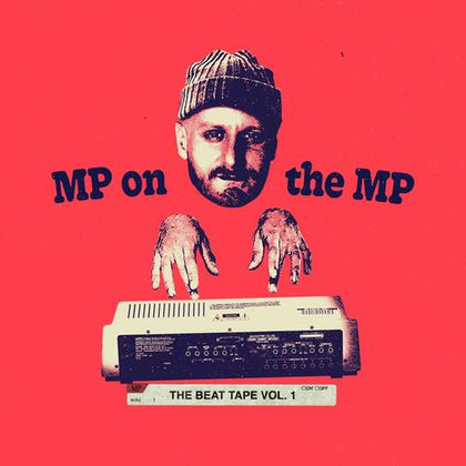 MP On The MP - The Beat Tape Vol. 1