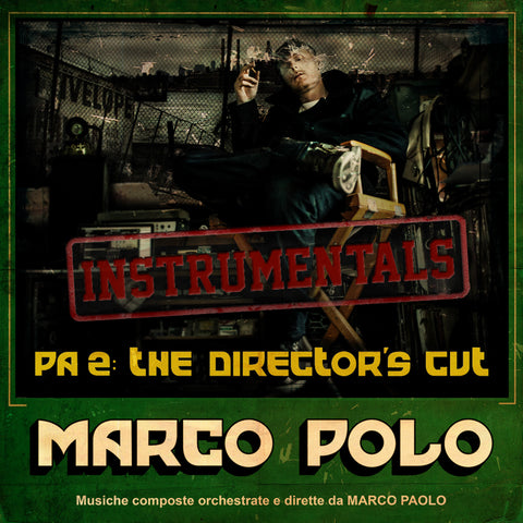 Marco Polo - PA2: The Director's Cut (Instrumentals)