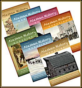 Several back issues of Alaskan History Magazine