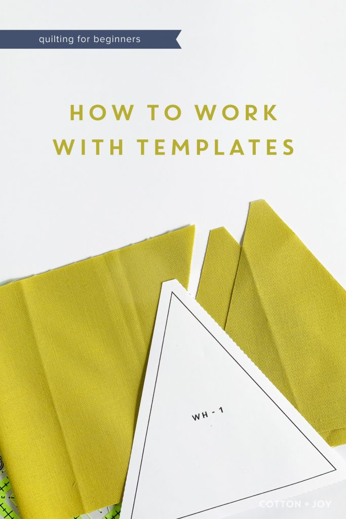 Quilting for Beginners: How to work with templates
