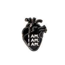 Load image into Gallery viewer, I am I am I am - Enamel Pin