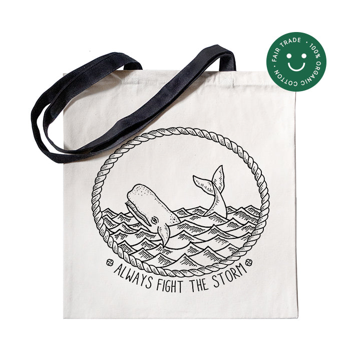 Always fight the storm - Tote Bag