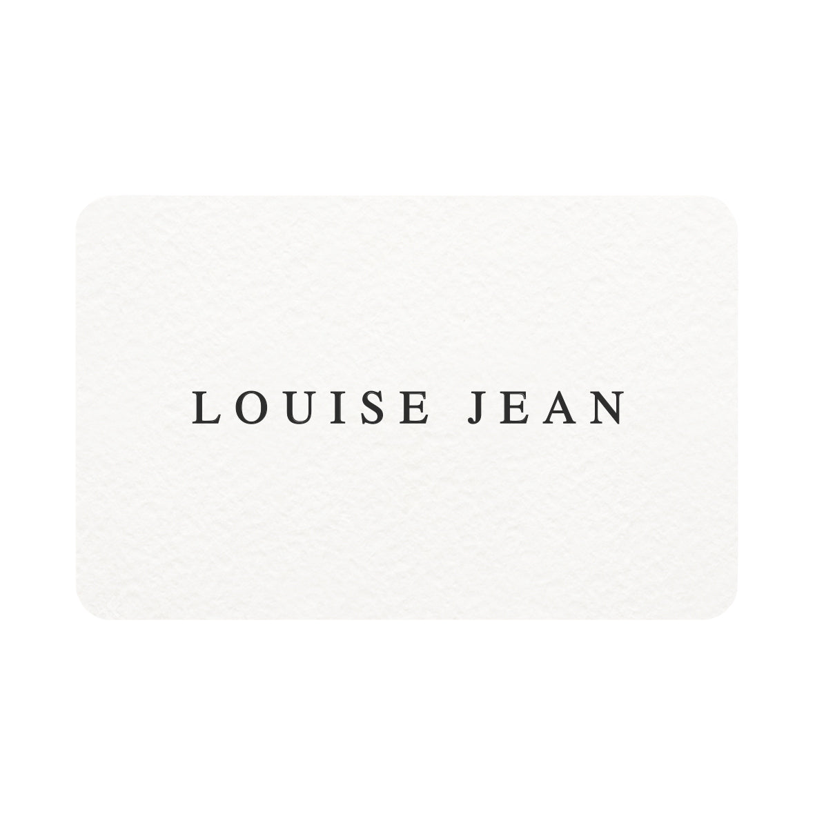 LOUISE JEAN gift card