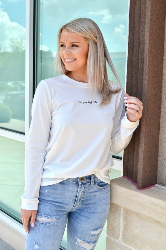 Live your best life long sleeve tee