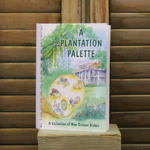 A Plantation Palette Cook Book
