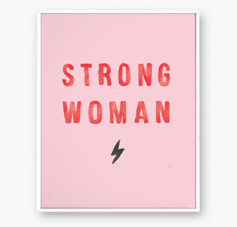 STRONG WOMAN - Art print - 8x10 WS
