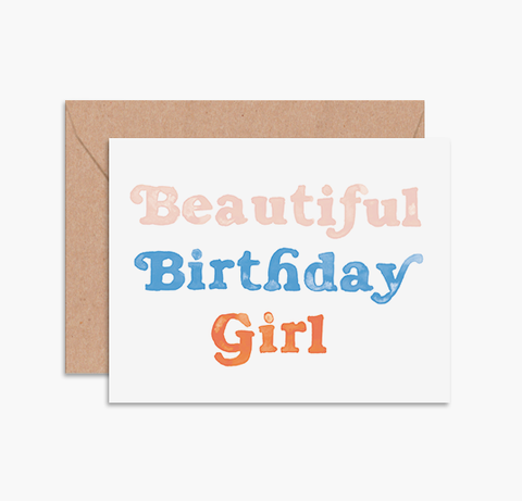 BEAUTIFUL BIRTHDAY GIRL - Card