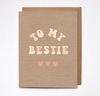 TO MY BESTIE - Card